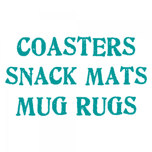 Coasters, Snack Mats, and Mug Rugs | Handmade Products | Stacey Sansom Designs SHOP