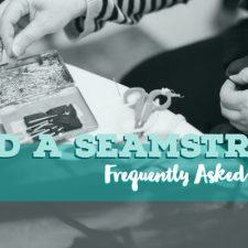 Hiring a Seamstress – FAQ