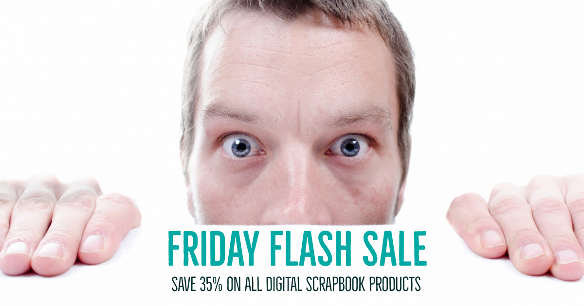 FRIDAY FLASH SALE - Save 35% on all digital scrapbook products | SHOP | Stacey Sansom Designs
