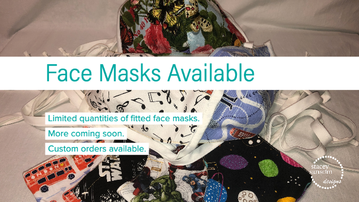 Face Masks are Available | Stacey Sansom Designs